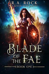 Blade of the Fae: A Seven Sons Novel