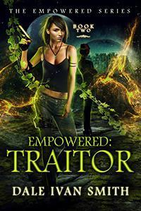 Empowered: Traitor