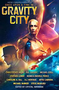 Once Upon a Time in Gravity City