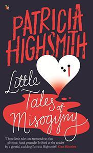 Little Tales of Misogyny: A Virago Modern Classic