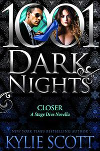 Closer: A Stage Dive Novella