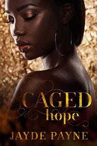 Caged Hope