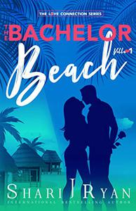 The Bachelor Beach: A Romantic Comedy