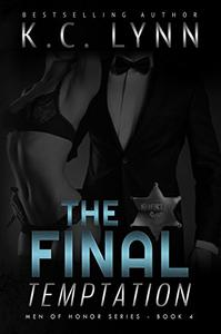 The Final Temptation: A Friends to Lovers Romance