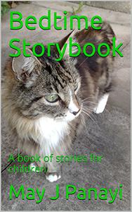 Bedtime Storybook: A book of stories for children