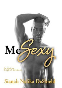 McSexy: An African Inspired Romance
