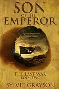 Son of the Emperor: The Last War: Book Two