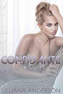 Confidante: The Escort
