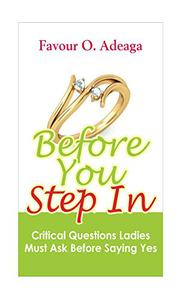 Before You Step In: Critical Questions Ladies Must Ask Before Saying Yes