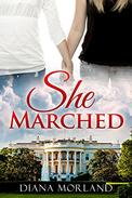 She Marched: a romantic short story