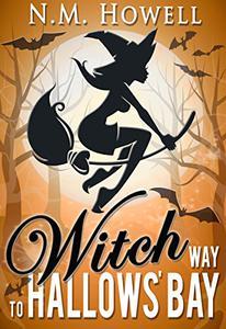 Witch Way to Hallows' Bay: A Brimstone Bay Mystery