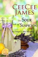 The Sour Taste of Suspicion: An Angel Lake Mystery