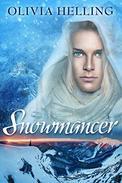 Snowmancer: A Gay Dark Fantasy Novella
