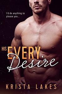 His Every Desire: A Billionaire Seduction
