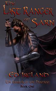 The Last Ranger of Sarn