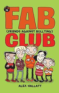 FAB (Friends Against Bullying) Club