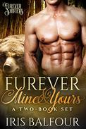 Furever Mine & Yours: A Two-Book Set