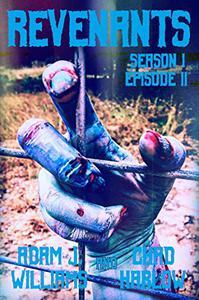 Revenants Season I: Episode II