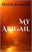 My Abigail: A Psychological Thriller
