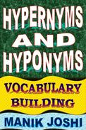 Hypernyms and Hyponyms: Vocabulary Building