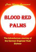 Blood Red Palms