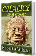 Chalice: A Cambodian Adventure