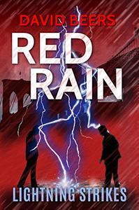 Red Rain: Lightning Strikes: Red Rain Series #2