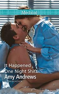 Mills & Boon : It Happened One Night Shift