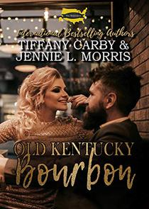 Old Kentucky Bourbon: A Statesmen Series Novella