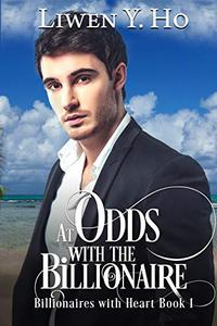 At Odds with the Billionaire: A Clean and Wholesome Romance