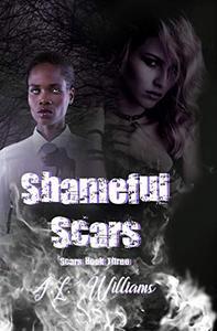 Shameful Scars: