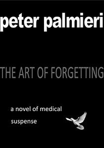The Art of Forgetting: A novel of medical suspense