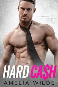 Hard Cash: A Cash Brothers Novel