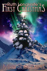 Ruth Longknife's First Christmas: A Short Story
