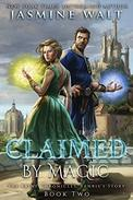 Claimed by Magic: a Baine Chronicles novel