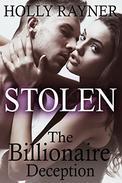 Stolen: The Billionaire Deception (Contemporary Billionaire Romance Novel)
