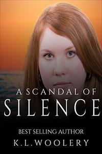 A Scandal Of Silence: A harrowing, thought-provoking novel you will never forget