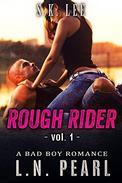 Rough Rider 1: Bad Boy MC Romance