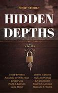 Hidden Depths: Short Stories