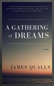 A Gathering of Dreams: A Fable