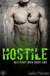 HOSTILE: A Military Romance Novel