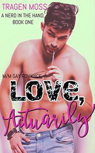 Love, Actuarily: M/M Gay Romance