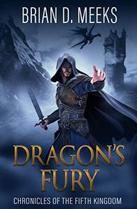 Dragon's Fury: Chronicles of the Fifth Kingdom