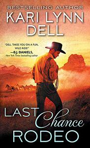Last Chance Rodeo: A Blackfeet Nation Novel