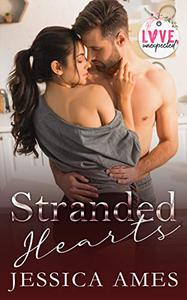 Stranded Hearts: Love, Unexpected Collection