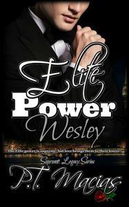 Elite Power: Wesley, Supreme Legacy Series ~ Book 4