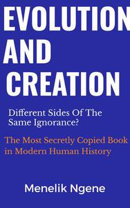 Evolution And Creation Are Different Sides Of The Same Ignorance