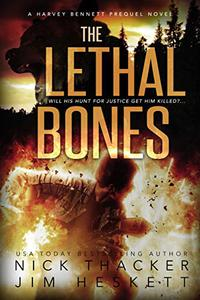 The Lethal Bones