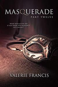 Masquerade Part 12