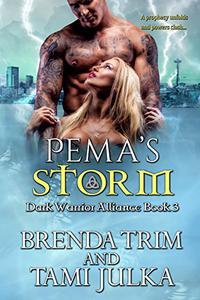 Pema's Storm: Dark Warrior Alliance Book 3